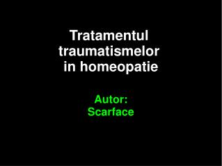 Tratamentul  traumatismelor  in homeopatie  Autor: Scarface