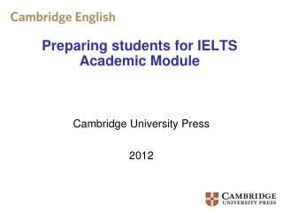Preparing students for IELTS Academic Module