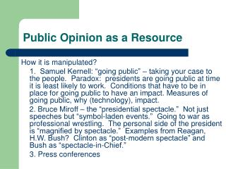 Public Opinion as a Resource