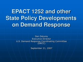 EPACT 1252 and other State Policy Developments on Demand Response