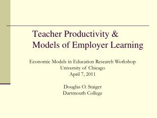 Teacher Productivity   Models of Employer Learning
