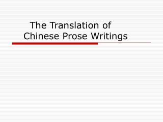 The Translation of     Chinese Prose Writings