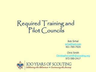 Required Training and  Pilot Councils