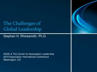 The Challenges of Global Leadership