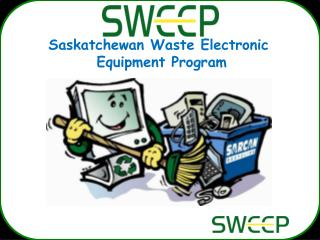 Saskatchewan Waste Electronic  Equipment Program