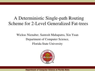 A Deterministic Single-path Routing Scheme for 2-Level Generalized Fat-trees