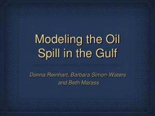 Modeling the Oil Spill in the Gulf
