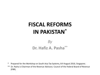 FISCAL REFORMS IN PAKISTAN