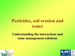 Pesticides, soil erosion and water