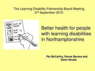 Better health for people  with learning disabilities  in Northamptonshire
