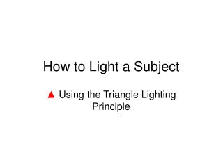 How to Light a Subject