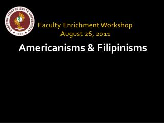 Faculty Enrichment Workshop August 26, 2011