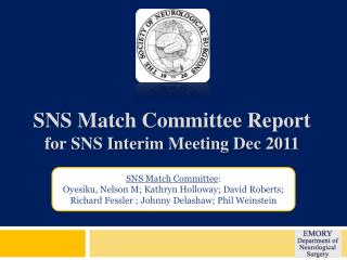 SNS Match Committee Report for SNS Interim Meeting Dec 2011