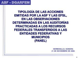 TIPOLOG A DE LAS ACCIONES EMITIDAS POR LA ASF Y LAS EFSL, EN LAS OBSERVACIONES DETERMINADAS EN LAS AUDITOR AS PRACTICADA