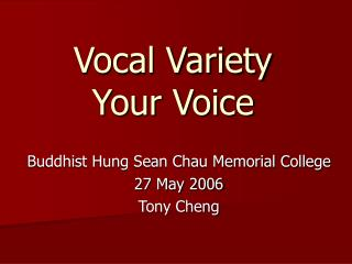 Vocal Variety Your Voice