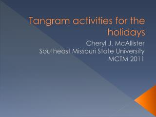 Tangram activities for the holidays
