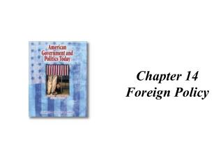 Chapter 14 Foreign Policy