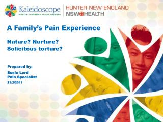A Family s Pain Experience  Nature Nurture Solicitous torture