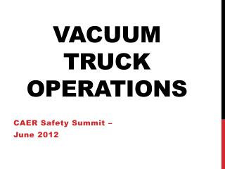 Vacuum Truck Operations