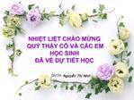 NHIT LIT CH O MNG  QU  THY C  V  C C EM HC SINH    V D TIT HC