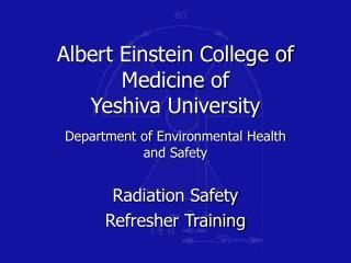 Albert Einstein College of Medicine of  Yeshiva University