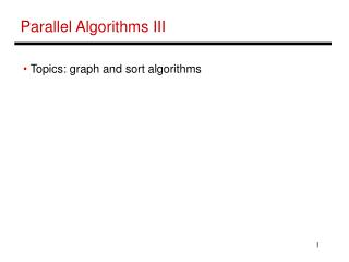 Parallel Algorithms III
