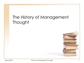 The History of Management Thought