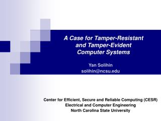 A Case for Tamper-Resistant and Tamper-Evident  Computer Systems