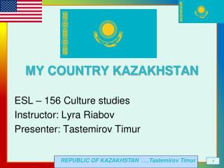 MY COUNTRY KAZAKHSTAN