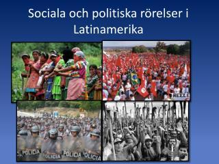 Sociala och politiska r relser i Latinamerika