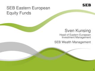 SEB Eastern European Equity Funds