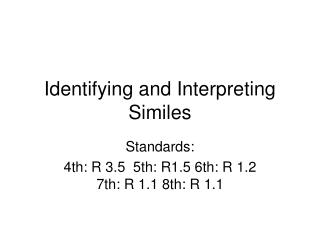 Identifying and Interpreting Similes