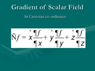 Gradient of Scalar Field