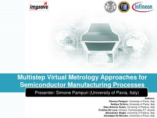 Multistep Virtual Metrology Approaches for Semiconductor Manufacturing Processes