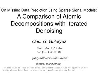 On Missing Data Prediction using Sparse Signal Models:   A Comparison of Atomic Decompositions with Iterated Denoising