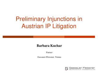 Preliminary Injunctions in Austrian IP Litigation