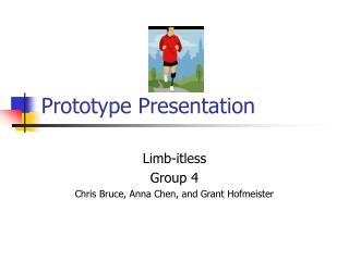 Prototype Presentation