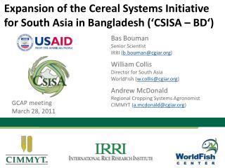 Expansion of the Cereal Systems Initiative for South Asia in Bangladesh  CSISA   BD