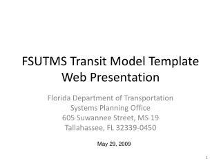 FSUTMS Transit Model Template Web Presentation