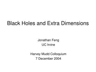 Black Holes and Extra Dimensions