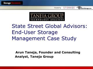 State Street Global Advisors:  End-User Storage Management Case Study