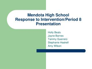 Mendota High School Response to Intervention