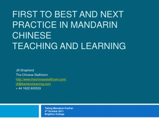 First to Best and Next Practice In Mandarin Chinese  teaching and learning