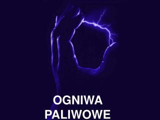 OGNIWA  PALIWOWE