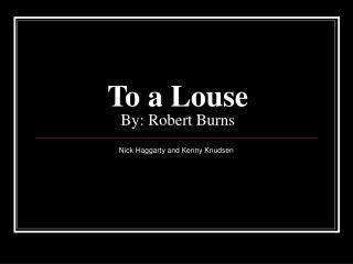 To a Louse By: Robert Burns