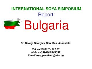 INTERNATIONAL SOYA SIMPOSIUM Report:  Bulgaria