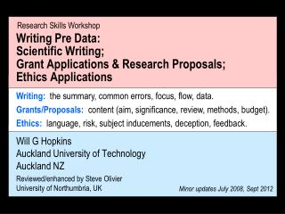 Writing Pre Data:   Scientific Writing; Grant Applications  Research Proposals;   Ethics Applications