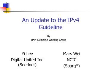 An Update to the IPv4 Guideline