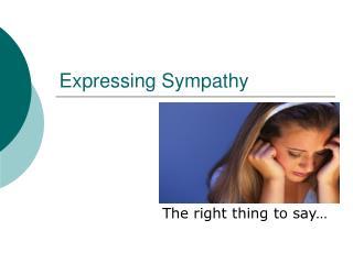 Expressing Sympathy