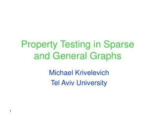 Property Testing in Sparse and General Graphs